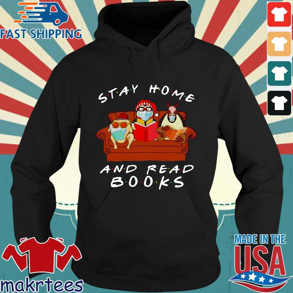 Friends Stay Home And Read Books T-s Hoodie den