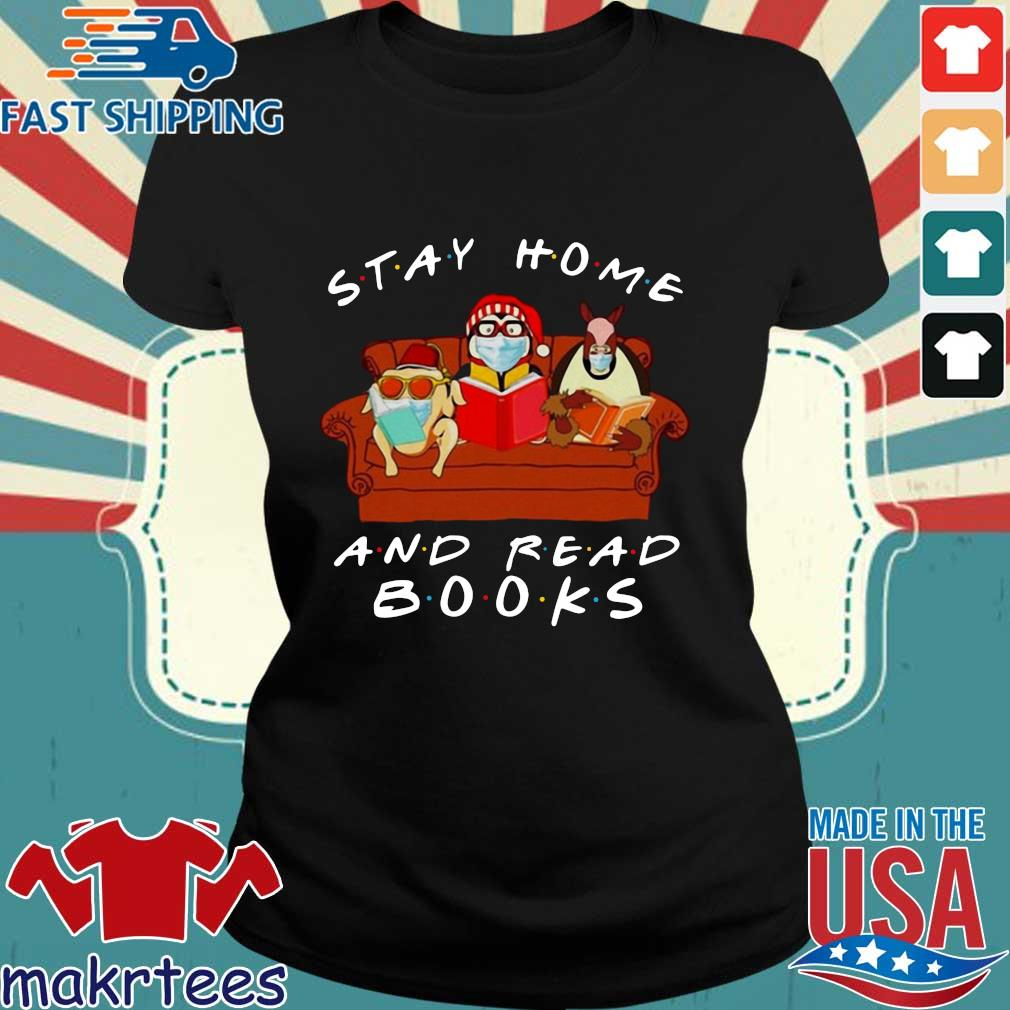 Friends Stay Home And Read Books T-s Ladies den