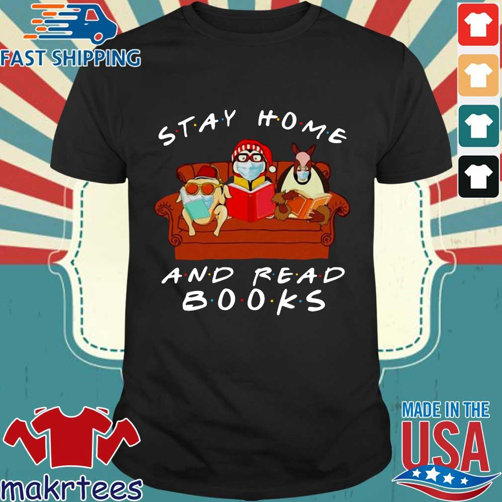 Friends Stay Home And Read Books T-shirt