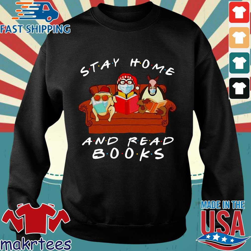 Friends Stay Home And Read Books T-s Sweater den