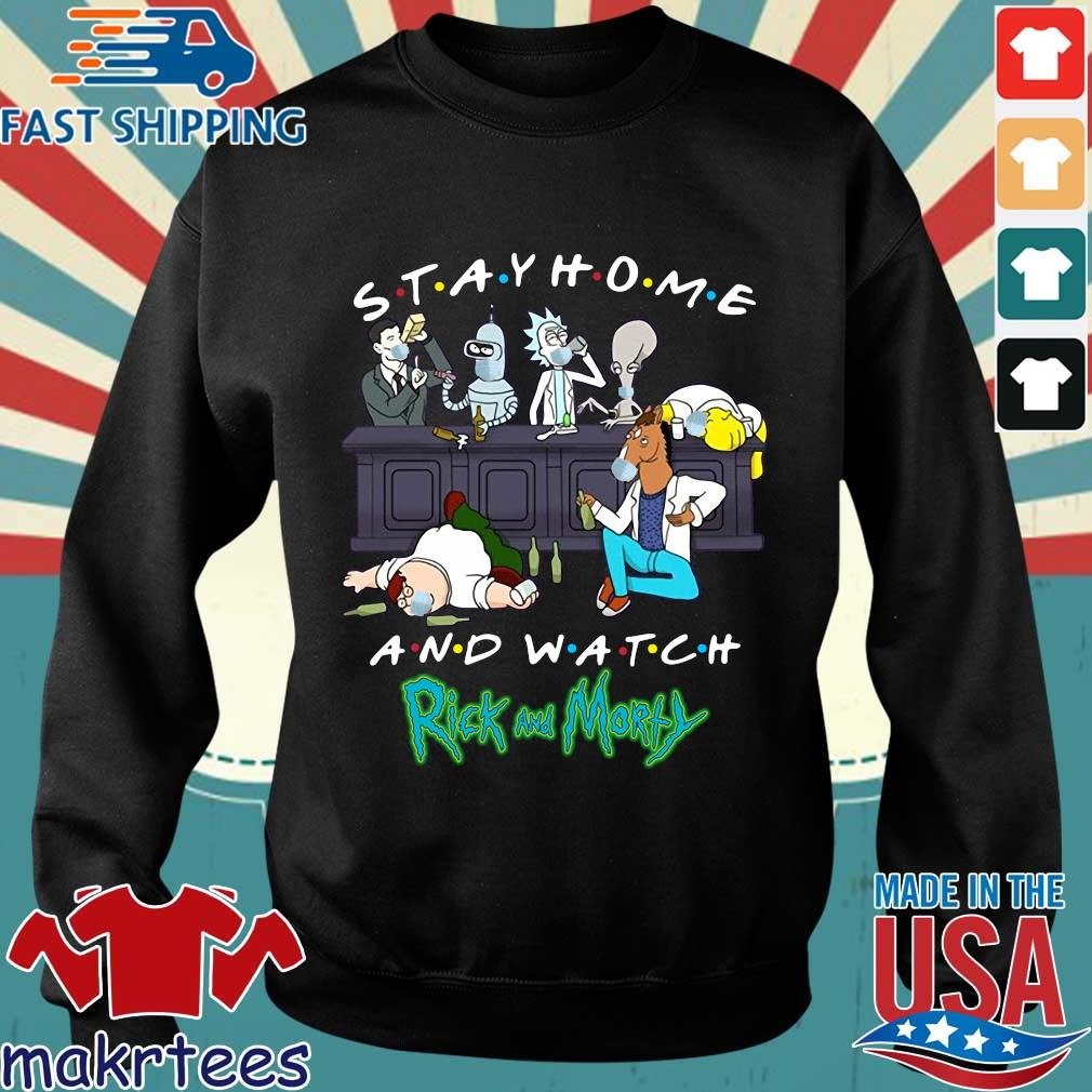 Friends Stay Home And Watch Rick And Morty Shirt Sweater den