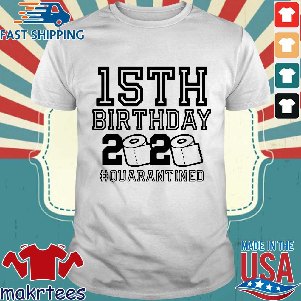 Funny Birthday 15th Shirt, Quarantine Shirts The One Where I Was Quarantined 2020 Shirt – 15th Birthday 2020 #Quarantined T-Shirt – Birthday 15th