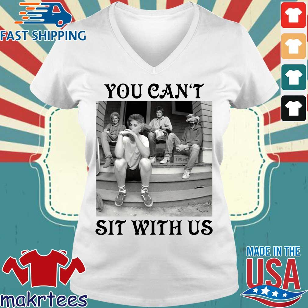 Golden Girls Minor Threat You Can't Sit With Us T-s Ladies V-neck trang