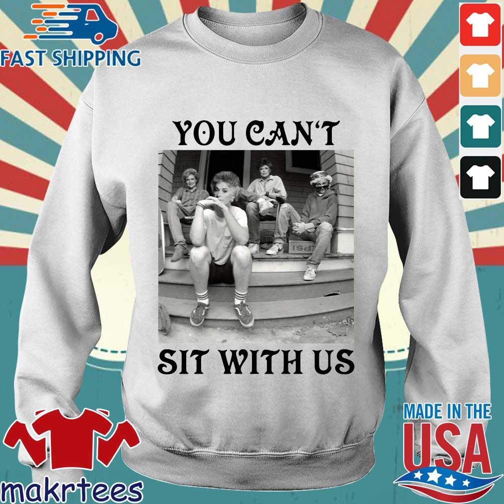 Golden Girls Minor Threat You Can't Sit With Us T-s Sweater trang