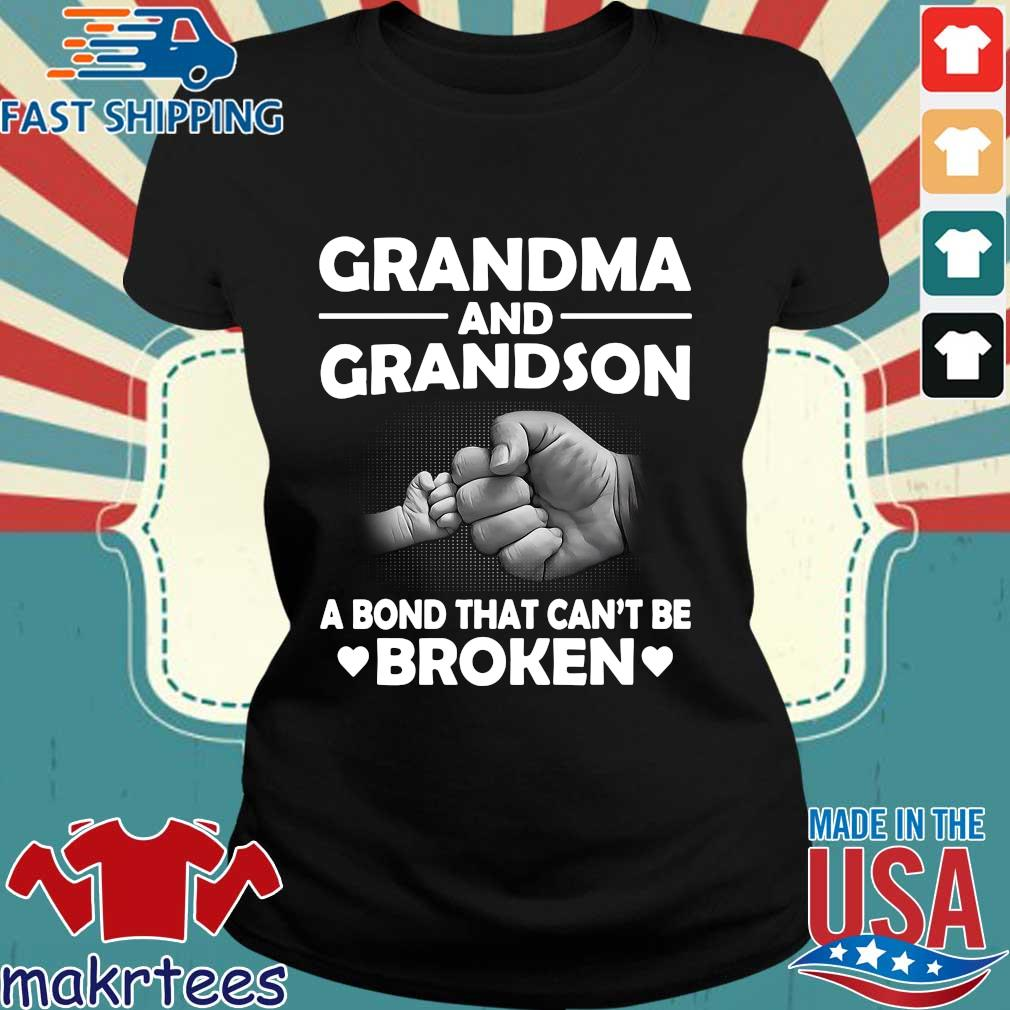 Grandma And Grandson A Bond That Can't Be Broken Shirt Ladies den