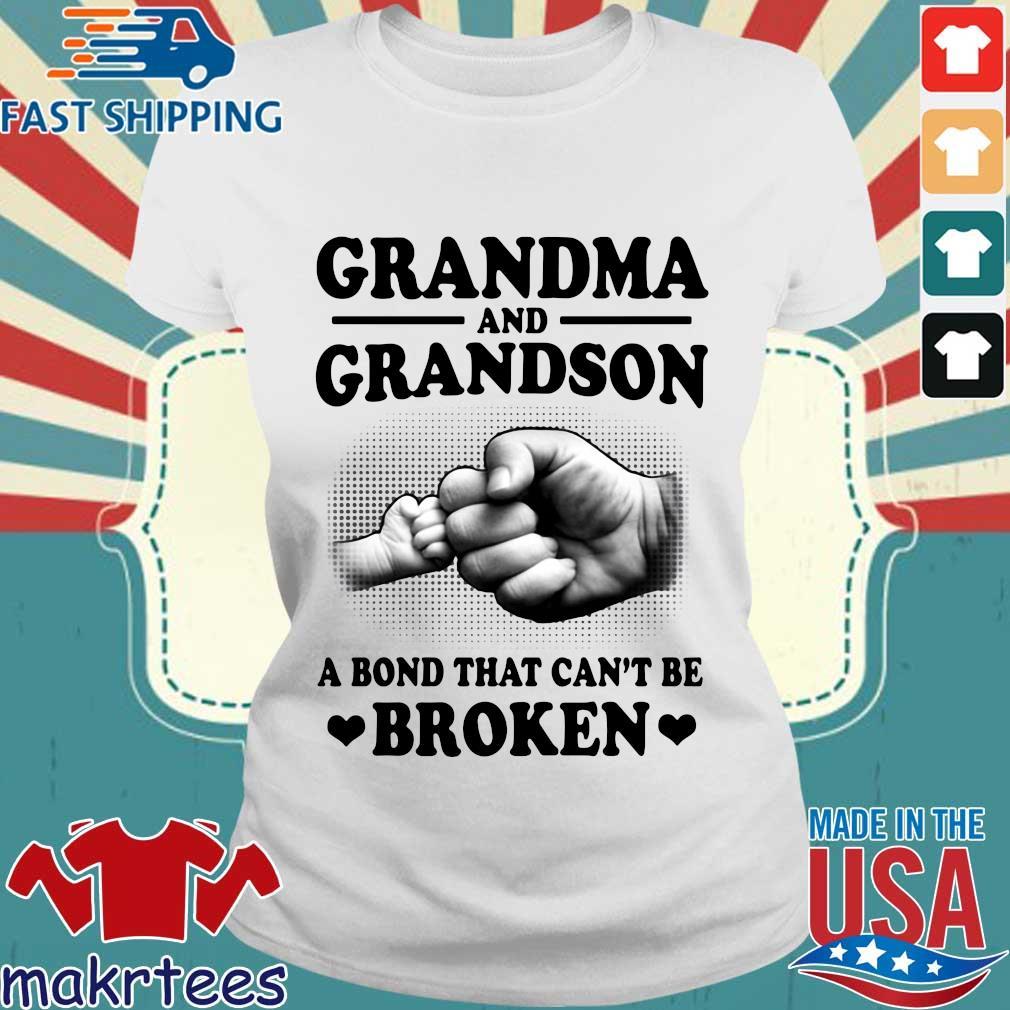 Grandma And Grandson A Bond That Can't Be Broken Shirt Ladies trang