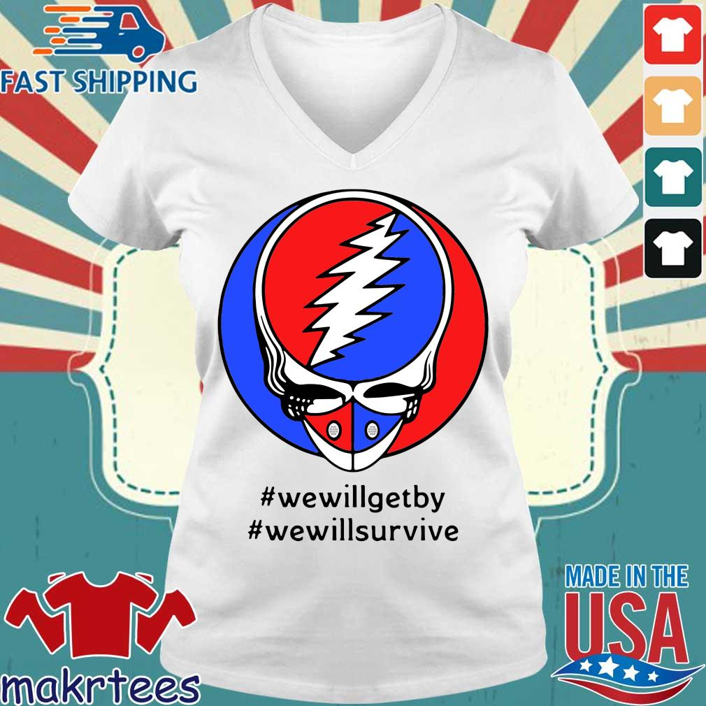 Grateful Dead Mask We Will Get By We Will Survive Shirts Ladies V-neck trang