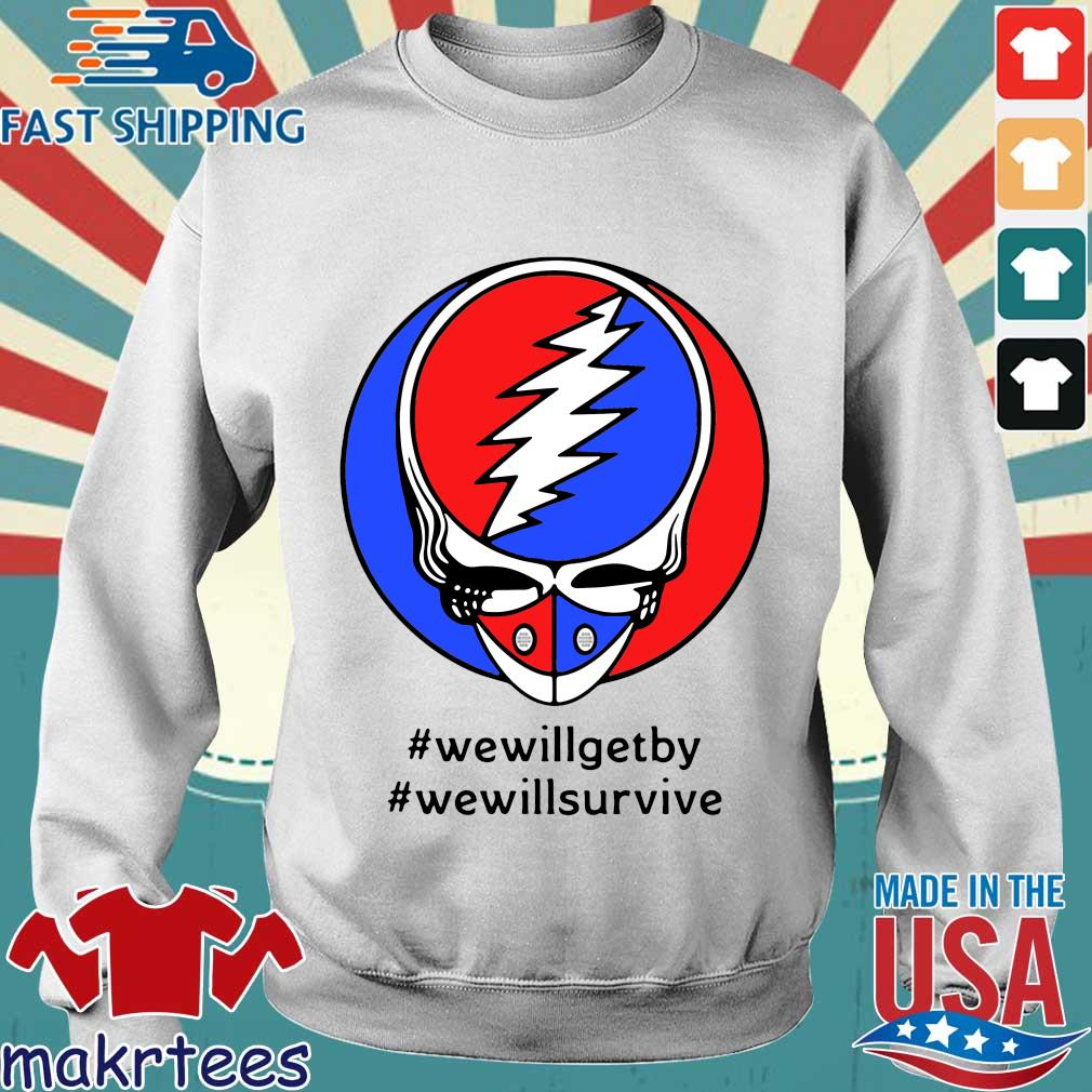 Grateful Dead Mask We Will Get By We Will Survive Shirts Sweater trang