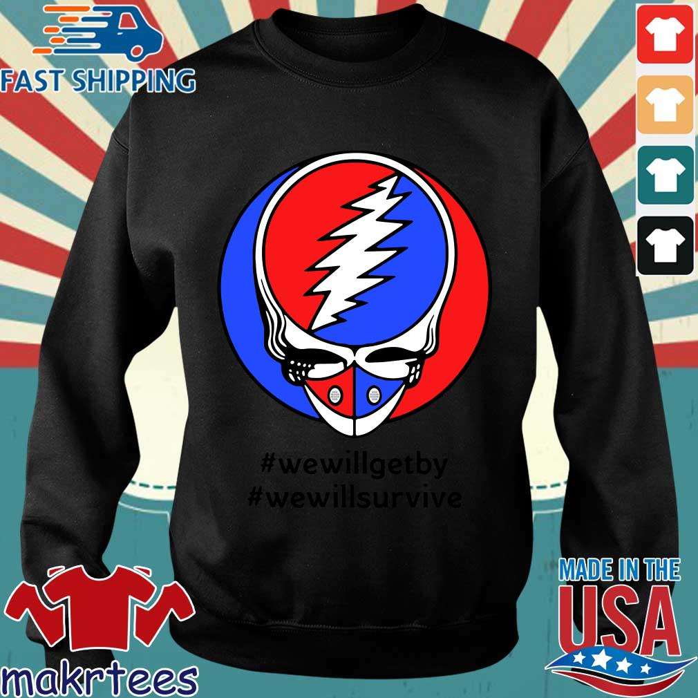 Grateful Dead Mask We Will Get By We Will Survive T-s Sweater den