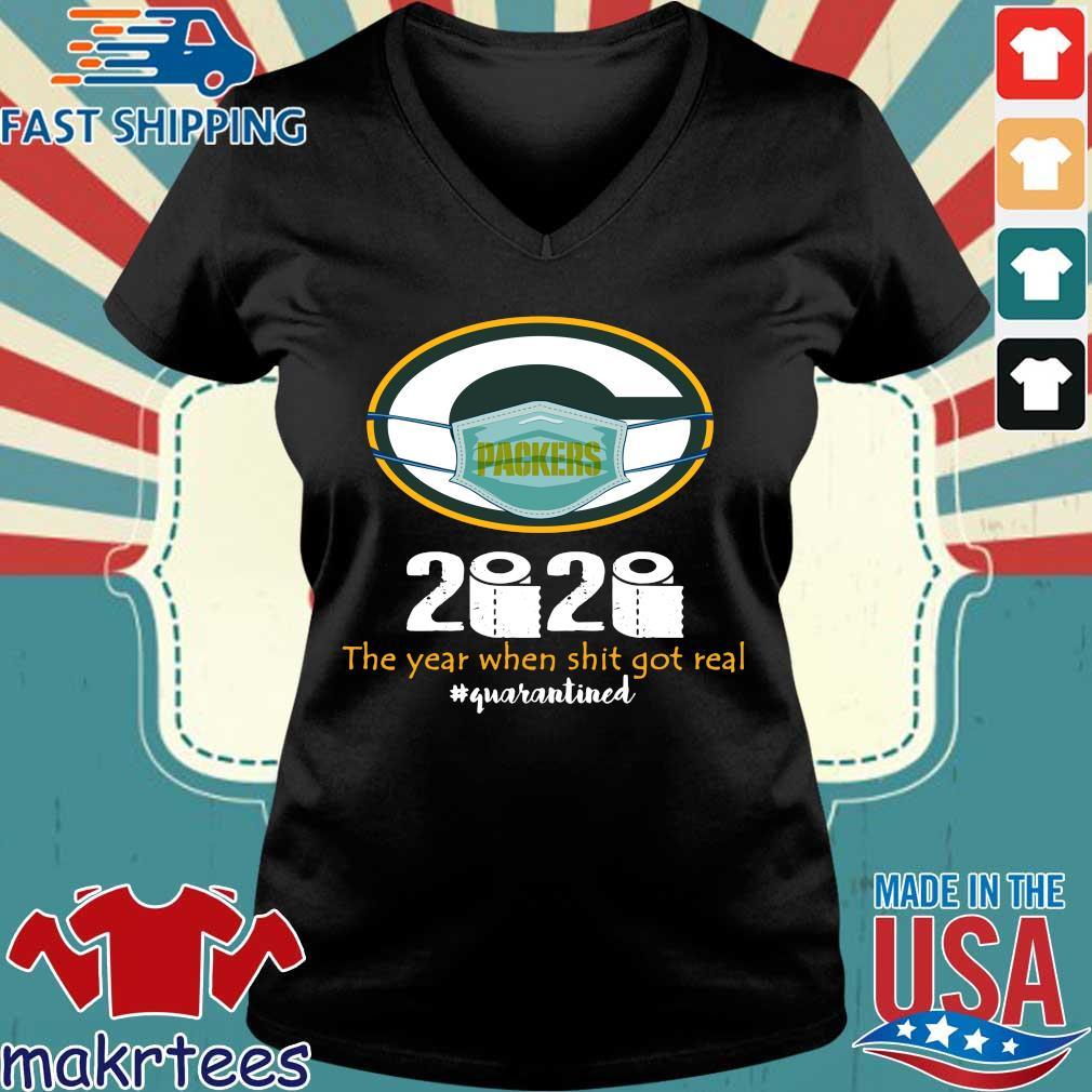 Green Bay Packers 2020 The Year When Shit Got Real Quarantined Toilet Paper Mask Covid-19 Shirt Ladies V-neck den