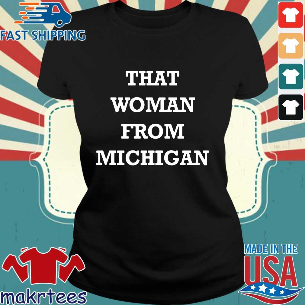 Gretchen Whitmer That Woman From Michigan Official T-Shirt Ladies den