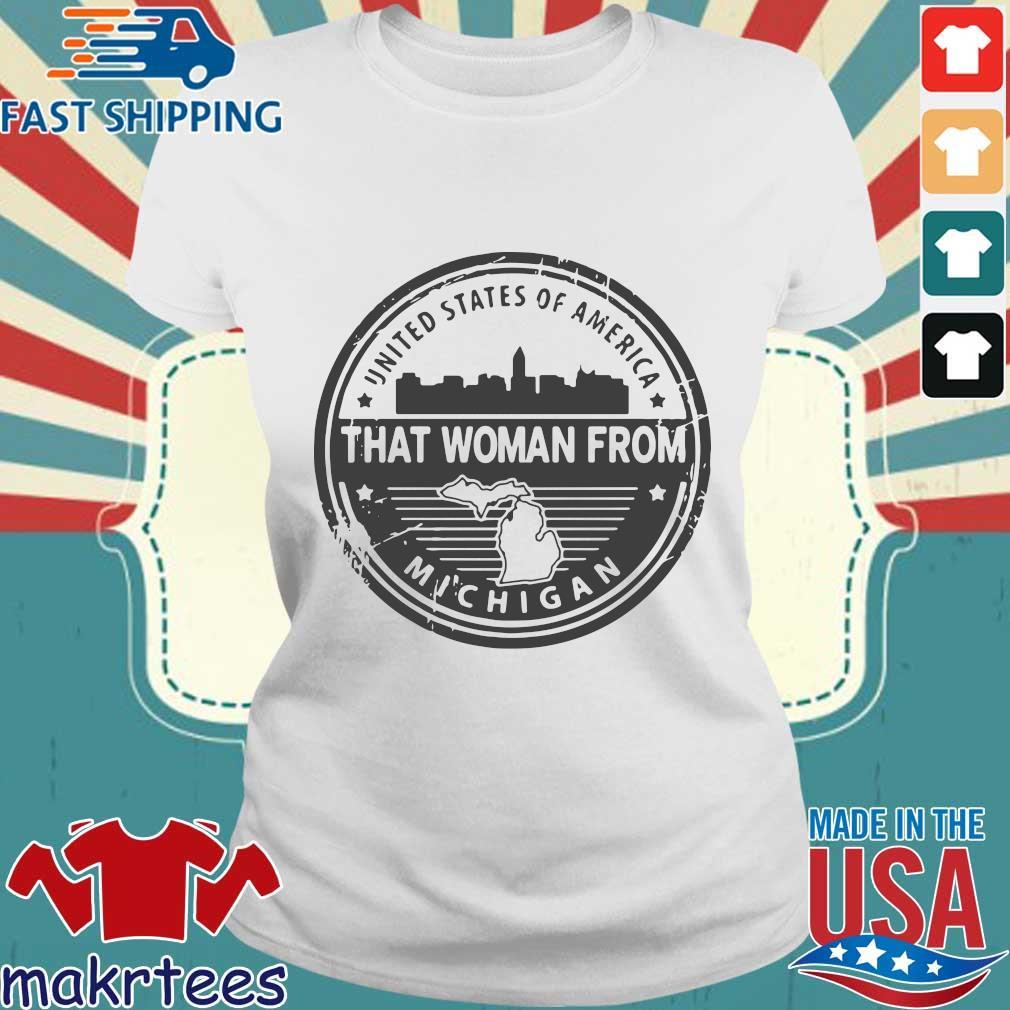 Gretchen Whitmer – That Woman From Michigan Shirt Ladies trang