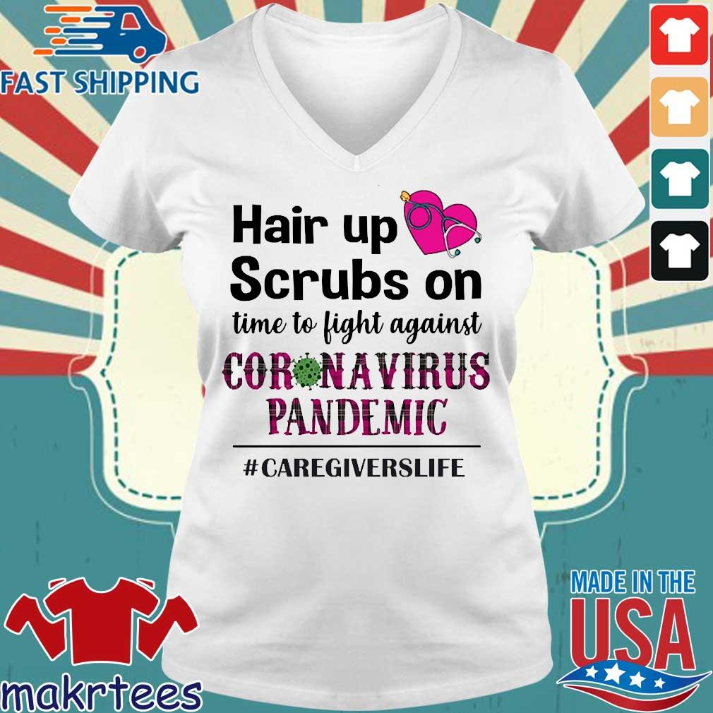 Hair Up Scrubs On Time To Light Against Coronavirus Pandemic #caregiverslife Shirt Ladies V-neck trang
