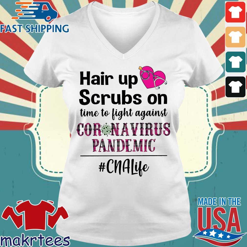 Hair Up Scrubs On Time To Light Against Coronavirus Pandemic #cnalife Shirt(1) Ladies V-neck trang