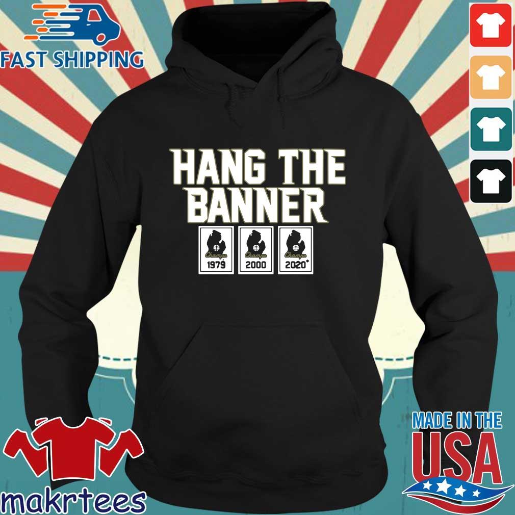 Hang The Banner East Lansing Shirt Hoodie den