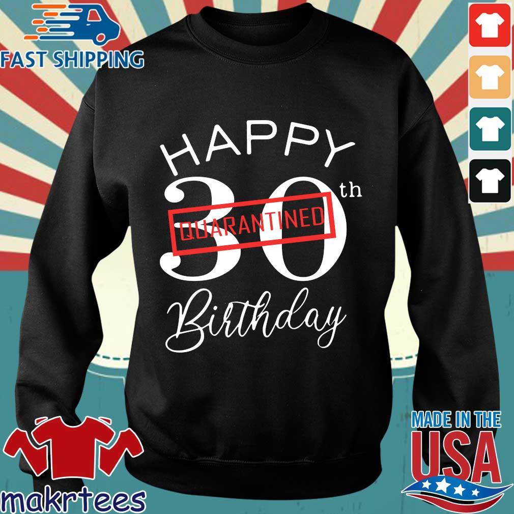 Happy 30th Quarantine Birthday T-s Sweater den