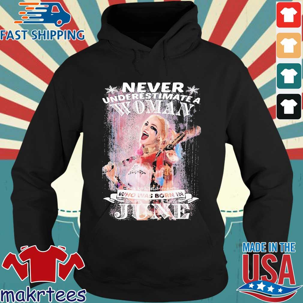 Harley Quinn Never Underestimate A Woman Who Was Born In June Snowflakes Shirt Hoodie den