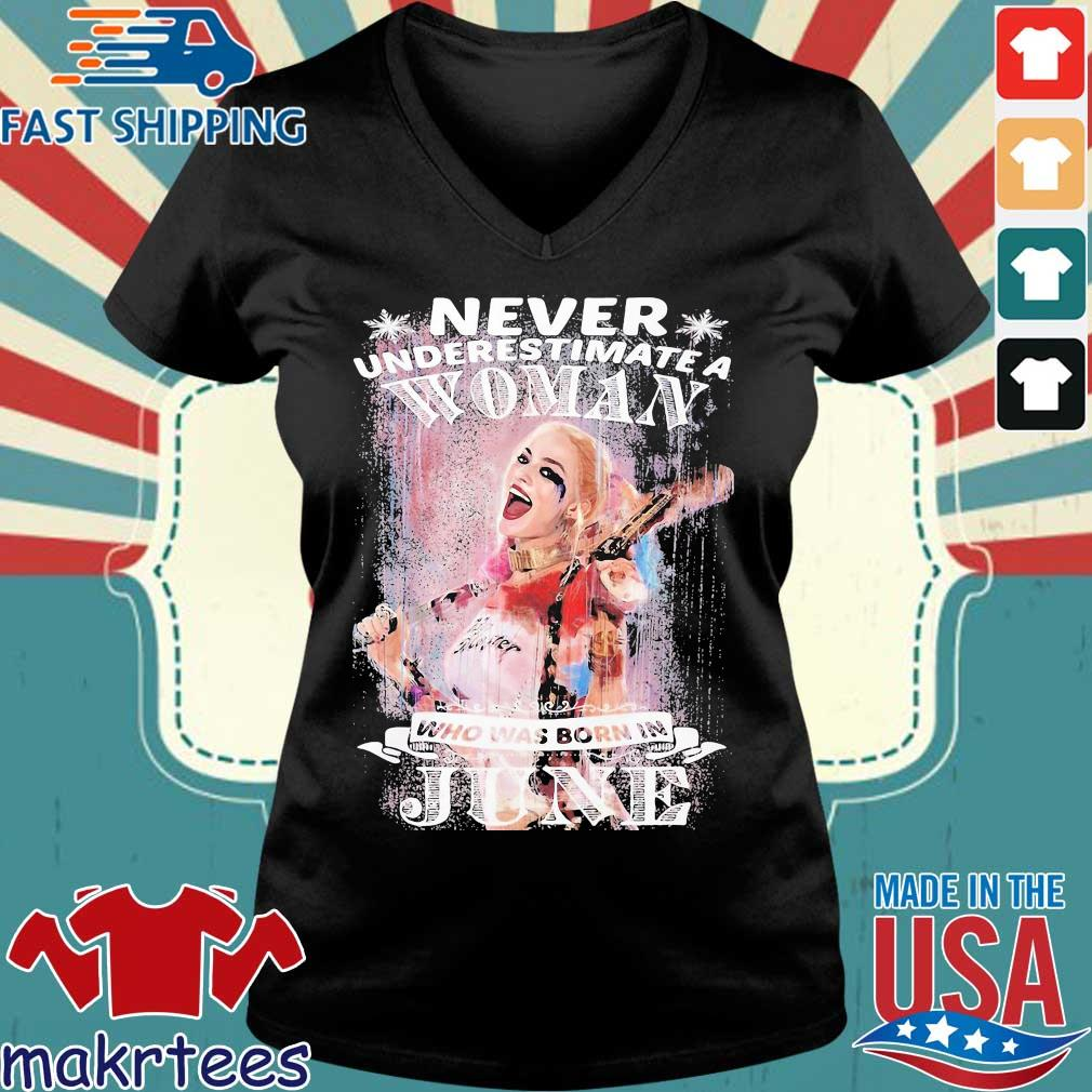 Harley Quinn Never Underestimate A Woman Who Was Born In June Snowflakes Shirt Ladies V-neck den