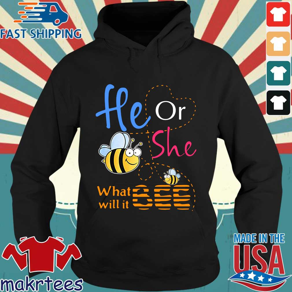 He Or She What Will It Bee 2020 Shirt Hoodie den