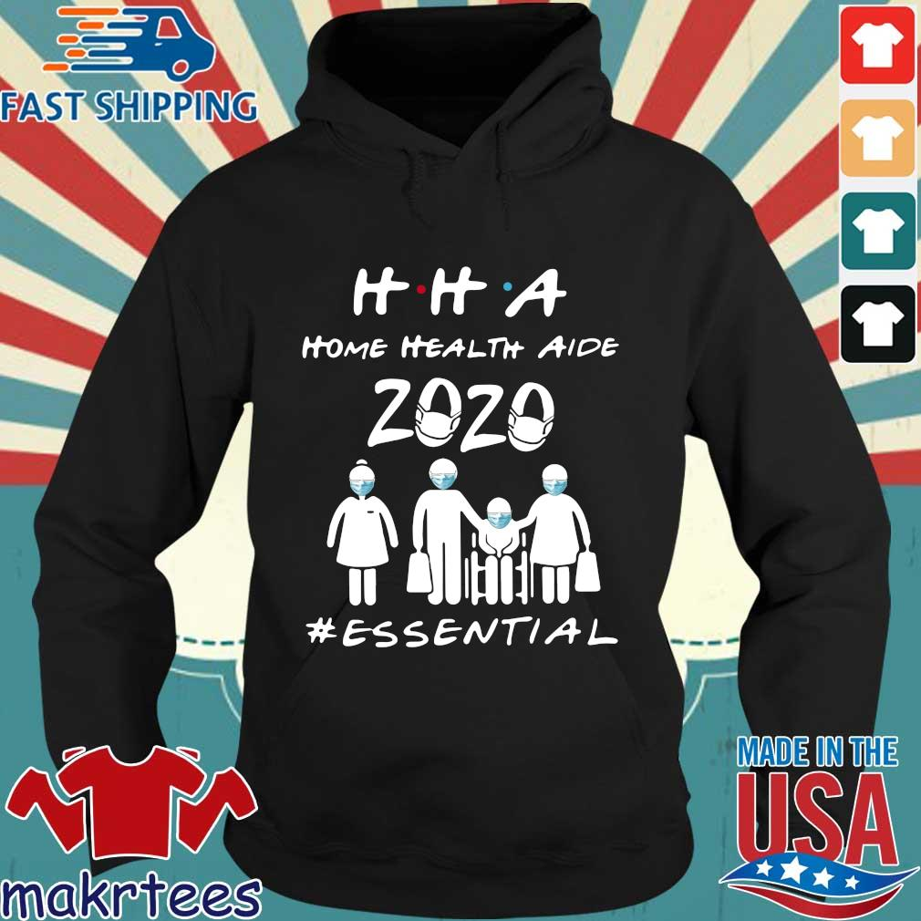 Hha Home Health Aide 2020 Essential Official T-s Hoodie den