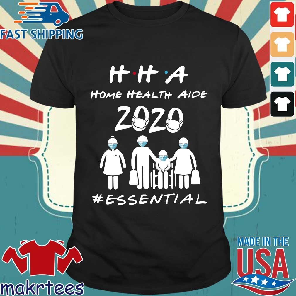 Hha Home Health Aide 2020 Essential Official T-shirt