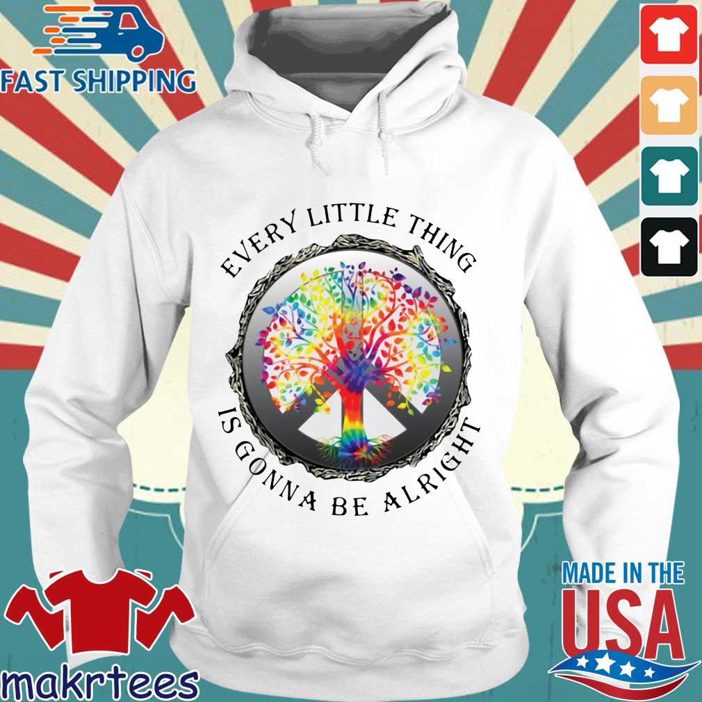 Hippie Tree Every Little Thing Is Gonna Be Alright Shirt Hoodie trang