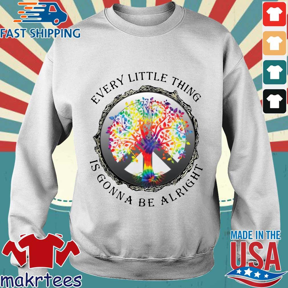 Hippie Tree Every Little Thing Is Gonna Be Alright Shirt Sweater trang