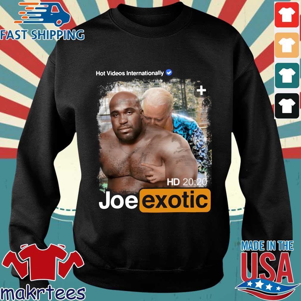 Hot Videos Internationally Joe Exotic Shirt Sweater den