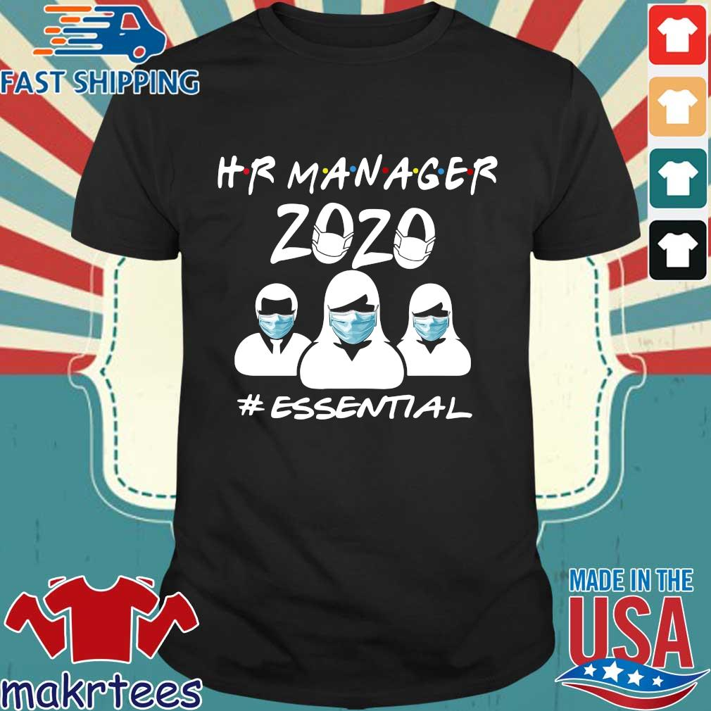 Hr Manager 2020 #essential Shirt