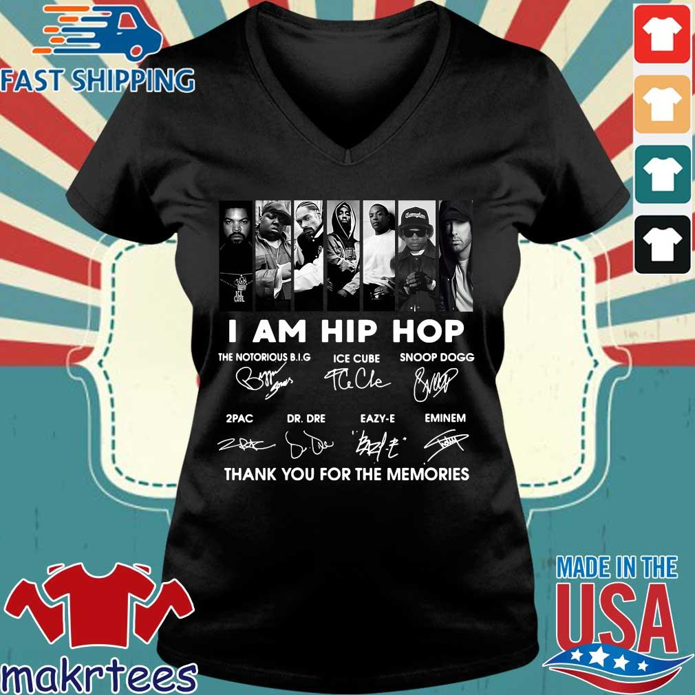 I Am Hip Hop The Notorious Big Ice Cube Snoop Dogg Thank You For The Memories Signatures Shirt Ladies V-neck den