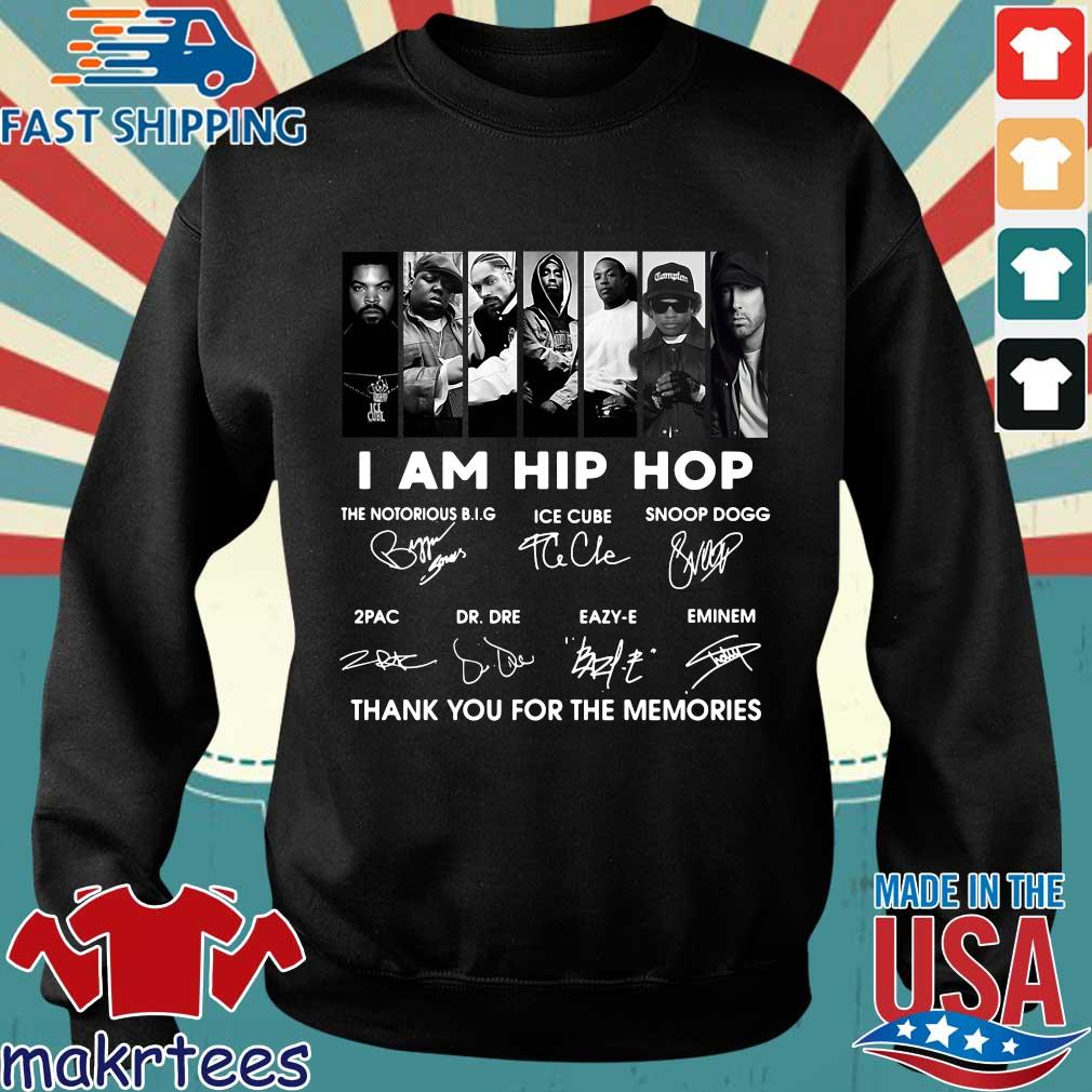 I Am Hip Hop The Notorious Big Ice Cube Snoop Dogg Thank You For The Memories Signatures Shirt Sweater den