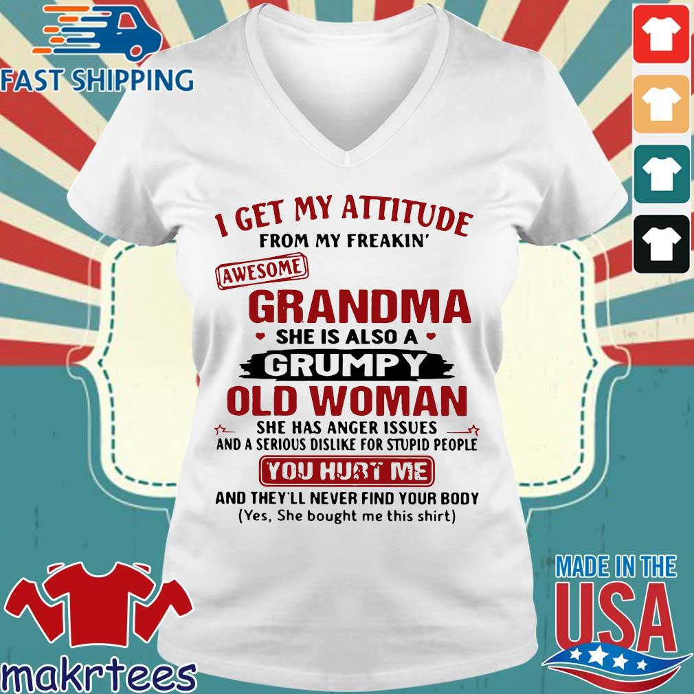 I Get My Attitude From My Freakin' Awesome Grandma She Is Also A Grumpy Woman Shirt Ladies V-neck trang