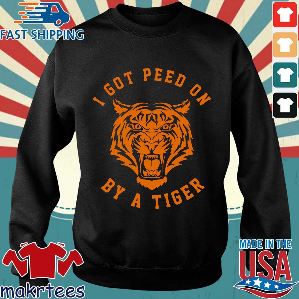 I Got Peed On By A Tiger Joe Exotic Shirt Sweater den