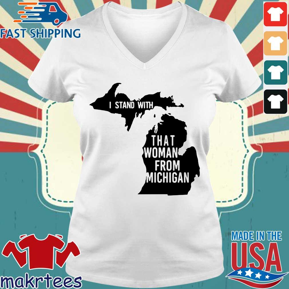 I Stand With That Woman From Michigan Shirt Ladies V-neck trang
