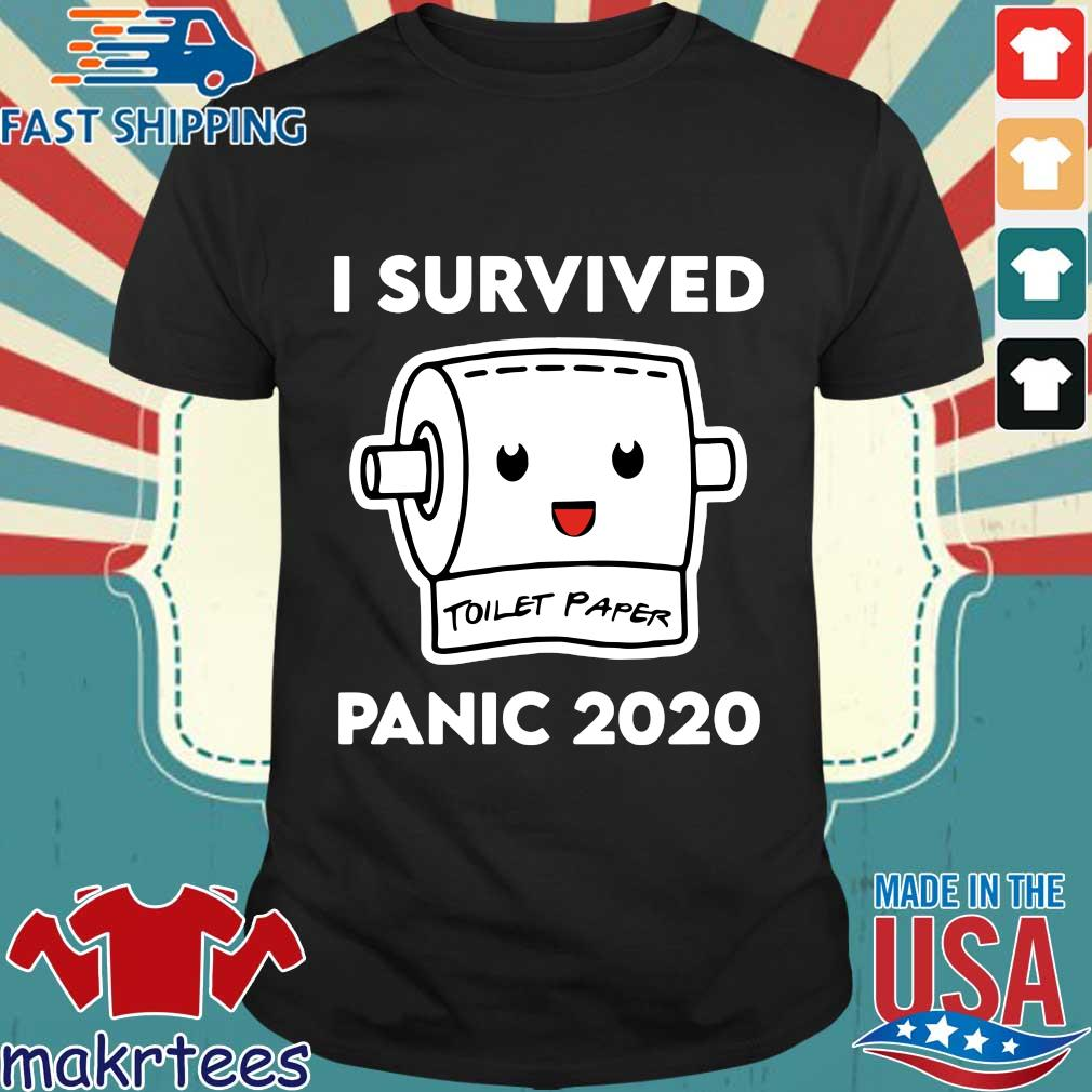 I Survived Panic 2020 Toilet Paper Shirt
