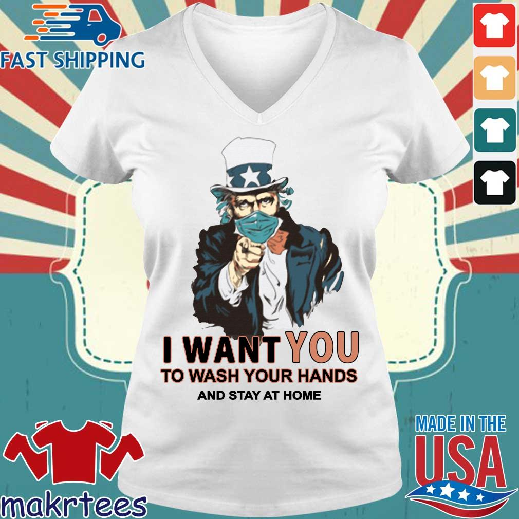 I Want You To Wash Your Hands And Stay At Home Shirts Ladies V-neck trang