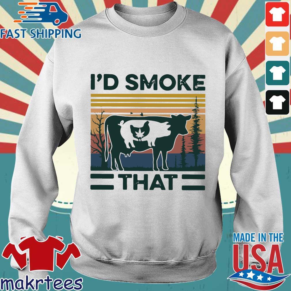 I'd Smoke That Vintage Shirt Sweater trang