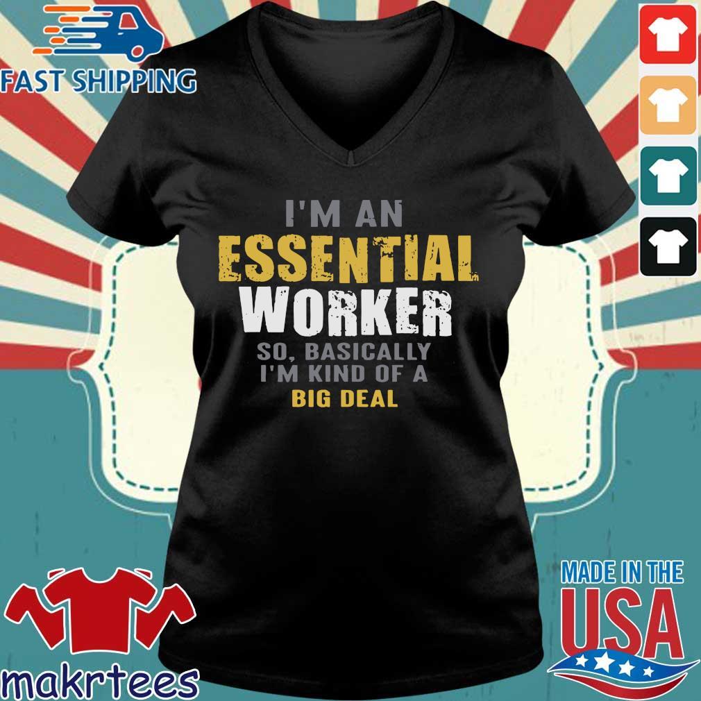 I'm an Essential Worker T-Shirts Ladies V-neck den