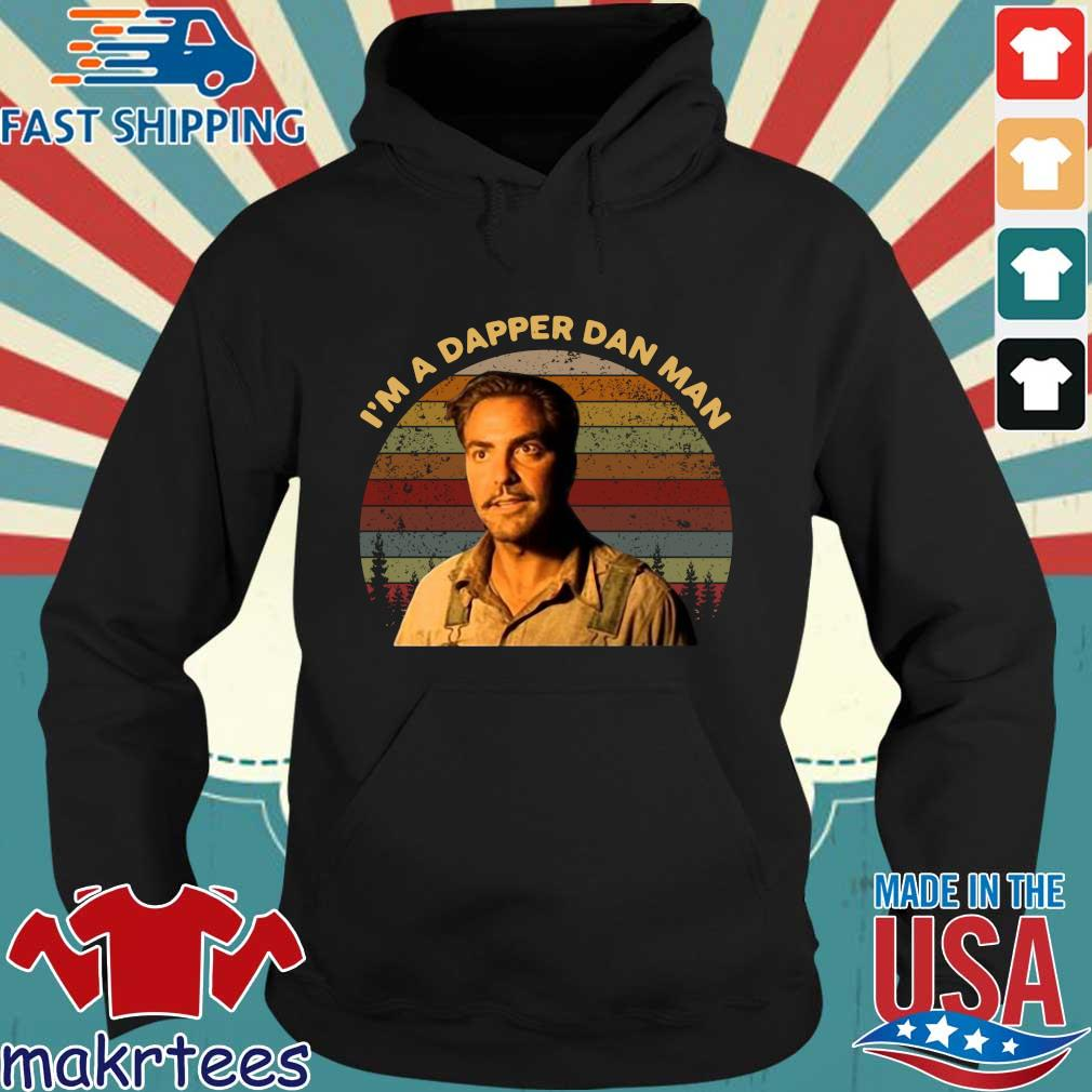 Im Dapper Dan Man O Brother Where Art Thou Vintage Shirt Hoodie den