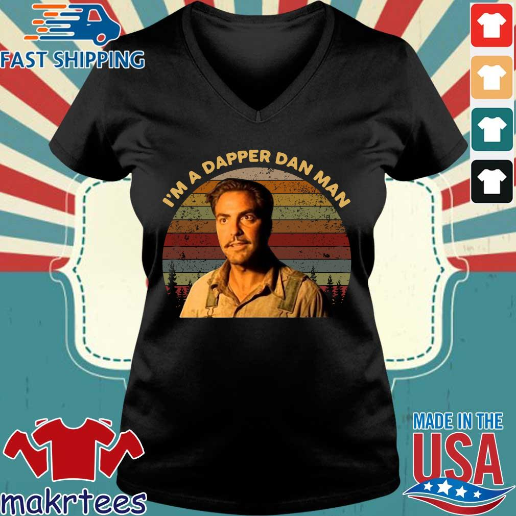 Im Dapper Dan Man O Brother Where Art Thou Vintage Shirt Ladies V-neck den