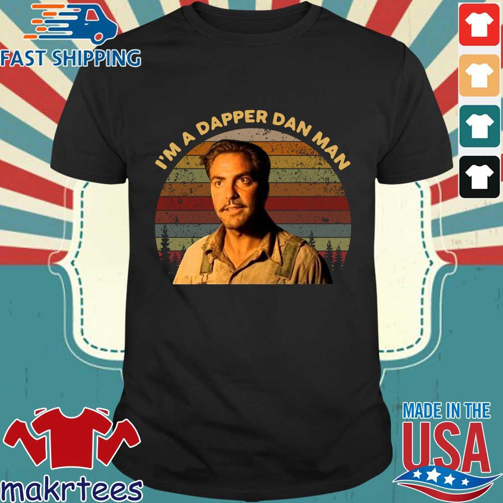 Im Dapper Dan Man O Brother Where Art Thou Vintage Shirt