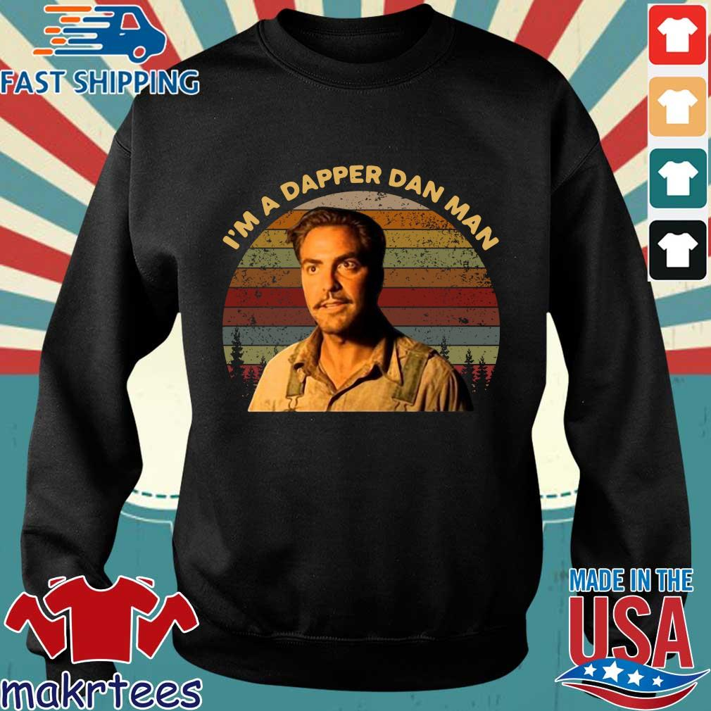 Im Dapper Dan Man O Brother Where Art Thou Vintage Shirt Sweater den