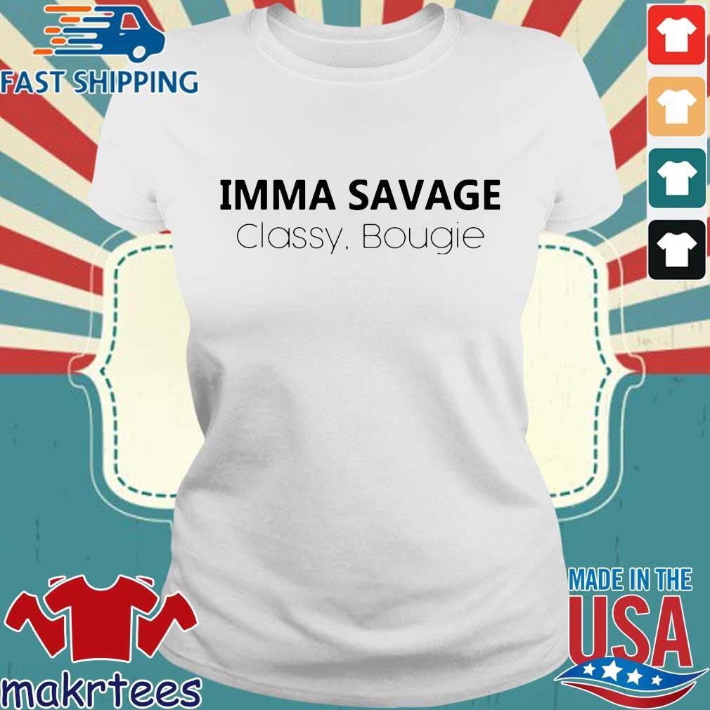 Imma Savage Classy Bougie Shirt Ladies trang