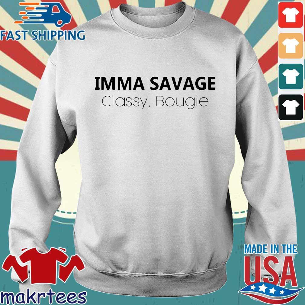 Imma Savage Classy Bougie Shirt Sweater trang