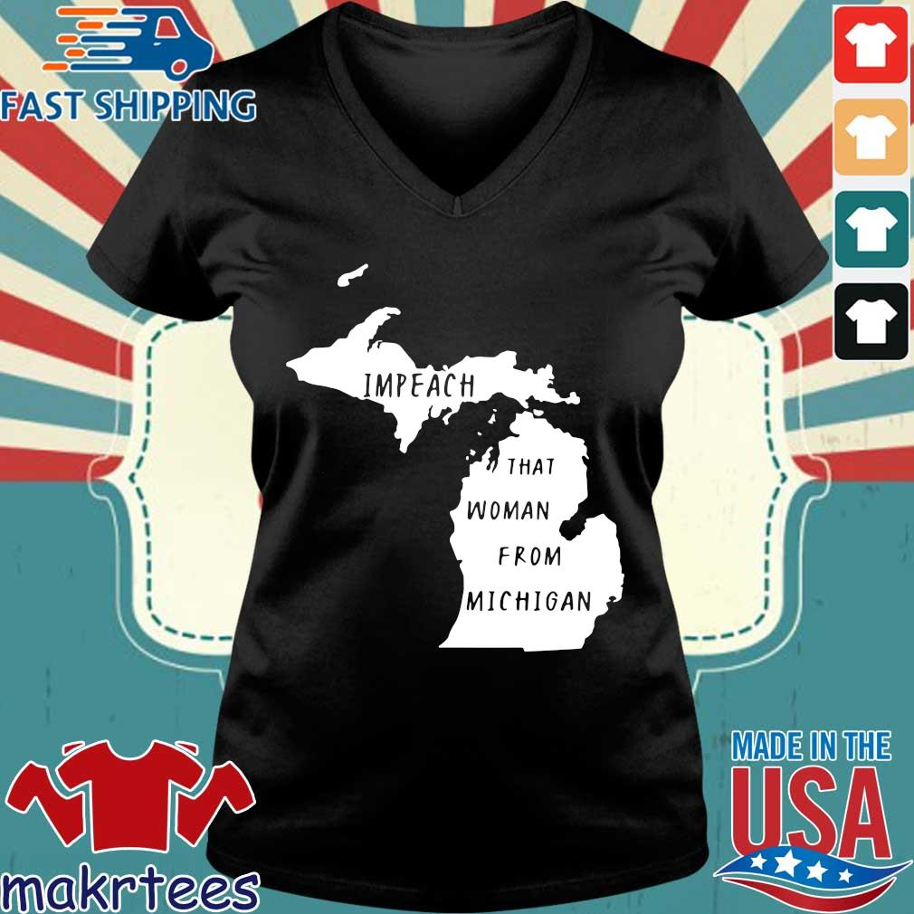 Impeach That Woman From Michigan State Map Shirt Ladies V-neck den