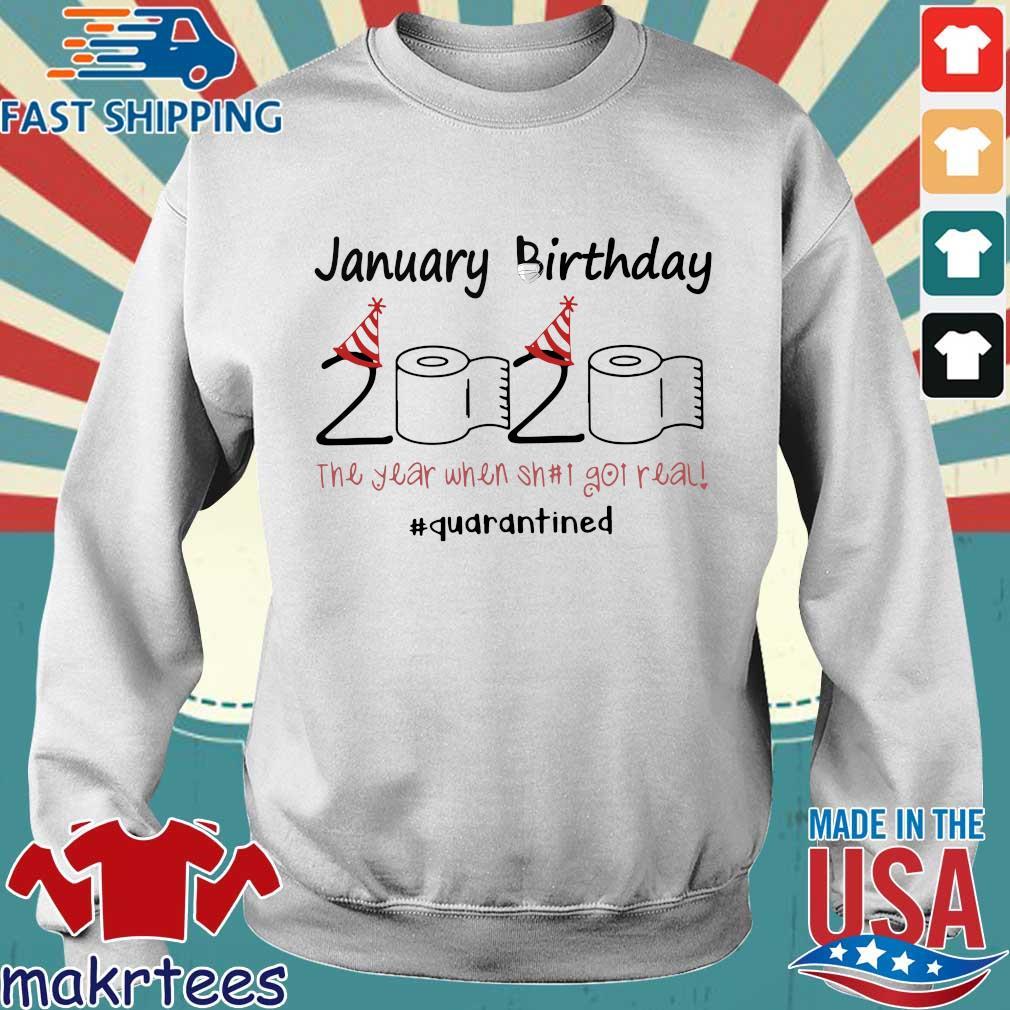 January Birthday 2020 Toilet Paper The Year When Shit Got Real #quarantine Shirt Sweater trang