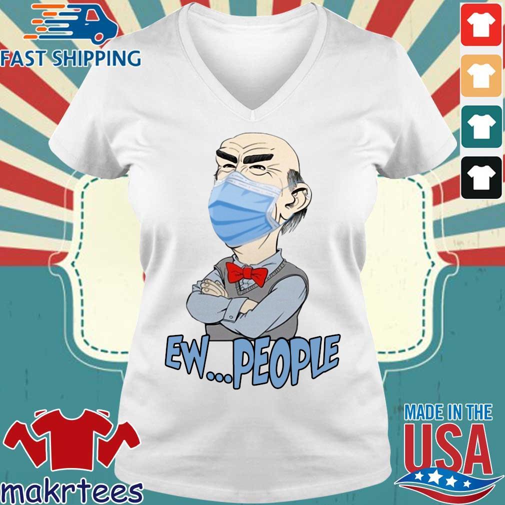 Jeff Dunham Mask Ew People Shirt Ladies V-neck trang