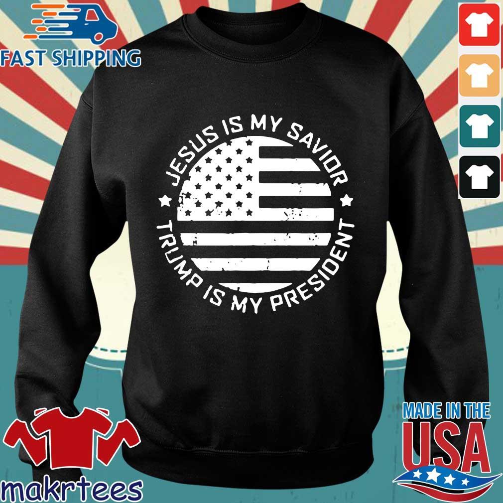 Jesus is my Savior – Trump is my President T Shirt Sweater den