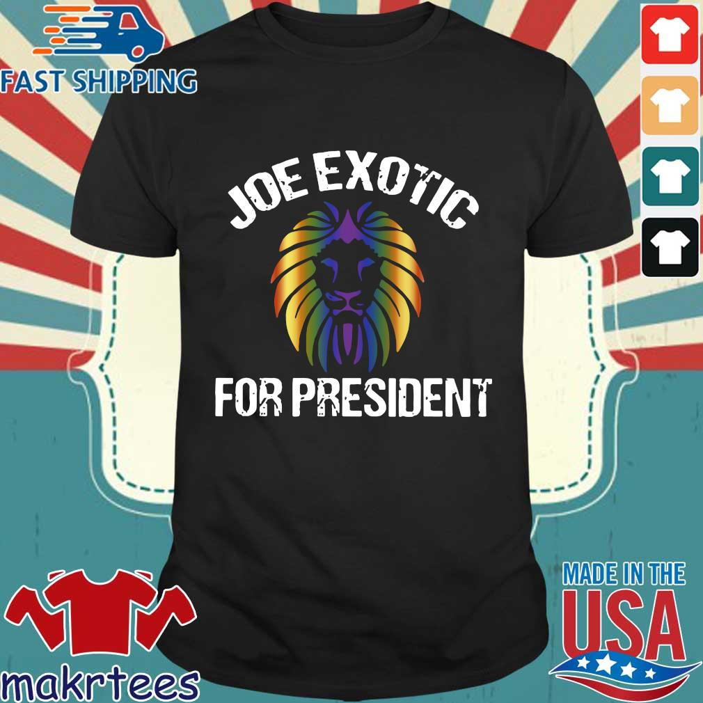 Joe Exotic For President 2020 Shirt