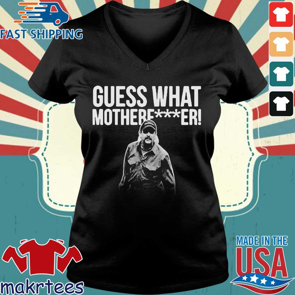 Joe Exotic Guess What Motherfucker Shirt Ladies V-neck den